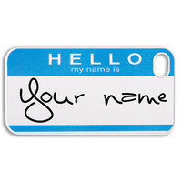 Apple iPhone 4 4G 4S  Case Skin Cover Name Tag Custom Your Name on the Case Available in Black, Clear or  White Hard Case.