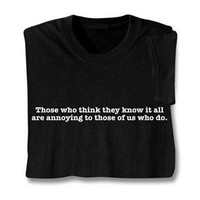 Know It All Shirts