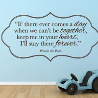 "Wall Vinyl Quote - If There Ever Comes a Day - Winnie the Pooh (24""x12"")"