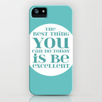 Be Excellent - Solid iPhone Case by Susan Weller | Society6