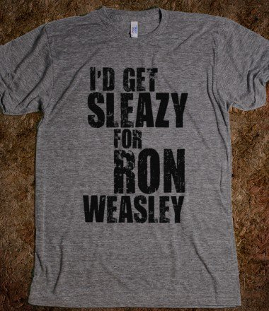 hp: i'd get sleazy for ron weasley [black] - typographically teedious