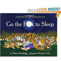 Amazon.com: Go the F**k to Sleep (9781617750250): Adam Mansbach, Ricardo Cortés: Books