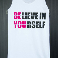 Be you T-Shirt Shirts Tank Top White Sleeveless Tops Blouse handmade screen