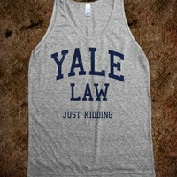 Yale Law (Just Kidding Vintage Tank) - College Law Humor