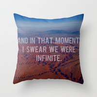 And In That Moment, I Swear We Were Infinite Throw Pillow by Josrick | Society6
