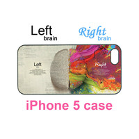Iphone 5 Case--left And Right Brain.. on Luulla