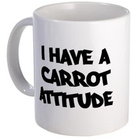 CARROT attitude Mug on CafePress.com