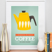 Kitchen art poster, Coffee art, Retro Kitchen quote, Cathrineholm poster, modern Kitchen print, Quote - Morning without coffee  A3  Yellow
