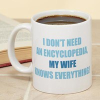 "Personalized ""Knows Everything"" Mug-15 oz"