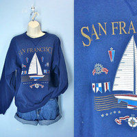 Vintage 80s Sweatshirt / San Francisco Sweatshirt Top