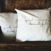 Good Morning Beautiful His and Hers Set of Two 16 x 16 Pillow Covers