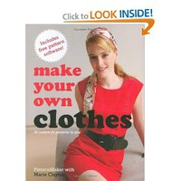 Make Your Own Clothes: 20 Custom Fit Patterns to Sew: Marie Clayton: 9780312376642: Amazon.com: Books