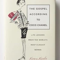 The Gospel According To Coco Chanel: Life Lessons From The World's Most Elegant Woman - Anthropologie.com