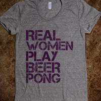 Real Women Play Beer Pong-Female Athletic Grey T-Shirt