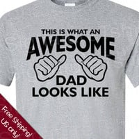 Free Shipping  SPECIAL Father&#x27;s Day This is what an Awesome Dad looks T-shirt gift 2XL - 3XL