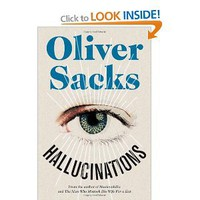 Hallucinations: Amazon.co.uk: Oliver Sacks: Books