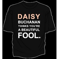 DFTBA Records :: Daisy Buchanan Beautiful Fool Shirt