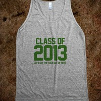 Class of 2013 Let's GTFO Green - Awesome fun #$!!*&