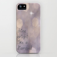 Shine Bright iPhone Case by Ally Coxon | Society6 Available in 3G, 3GS, 4G, 4S, 5