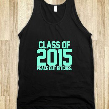 Class of 2015 tiffany peace out bitches-Unisex Black Tank