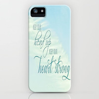 QUOTE TO MYSELF       Keep Your Head Up - Keep Your Heart Strong      iPhone Case by M✿nika  Strigel	for iPhone 3G + 3GS + 4 + 4S + 5