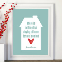 Jane Austen Home Quote Modern Typography Print in Aqua and Red - 8x10 Mothers Day Housewarming Friend