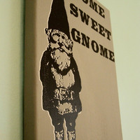 Gnome Wall Hanging Home Sweet Gnome Print Gray by MoxieMadness