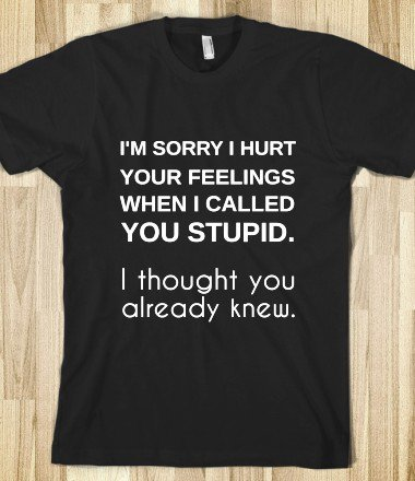 i'm sorry i hurt your feelings. - glamfoxx.com
