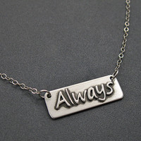 Always Necklace - Sterling Silver Always Pendant - Word Necklace