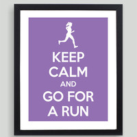 8x10 Keep Calm and Go For A Run Art Print - Customized in Any Color Personalized Typography Funny Runner Gift