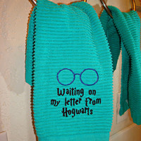 "Harry Potter ""Waiting on my letter to Hogwarts"" Bathroom or Kitchen Towel"