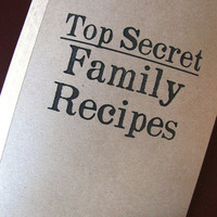 Top Secret Family Recipes-  5 x 7 journal