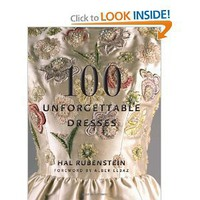 Amazon.com: 100 Unforgettable Dresses (9780061151668): Hal Rubenstein: Books