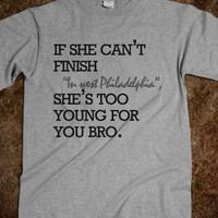 Too Young For You Bro Quote Top