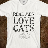 REAL MEN LOVE CATS - glamfoxx.com