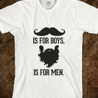 Mustache is for Boys, Beard is for men - Awesome fun #$!!*&