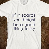 if it scares you - glamfoxx.com