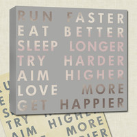 Run Faster Art motivational quote grey by GeezeesCustomCanvas
