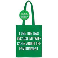 My Wife Cares About The Environment Shopping Bag