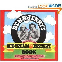 Ben & Jerry's Homemade Ice Cream & Dessert Book [Paperback]