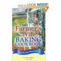 The Farmer's Wife Baking Cookbook: Over 300 blue-ribbon recipes! [Plastic Comb]