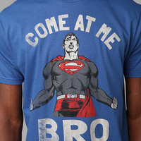 Superman Come At Me Bro Tee