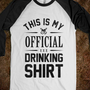 My Official Drinking Shirt - Party Hard or Go Home