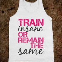TRAIN INSANE or remain the same - Shameless Behavior