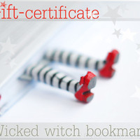 GIFT certificate for one wicked witch bookmark. Last minute gift. Christmas for her, him , kids, hostess, ohtteam, family