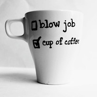 Funny Mug coffee cup Blow Job mens for him black white