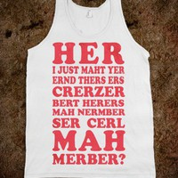 Call Me Maybe (ermahgerd tank)