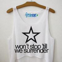Wont Stop Till Surrender' Crop Top | fresh-tops.com