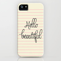 hello beautiful iPhone Case by Her Art | Society6