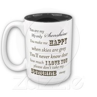 You Are My Sunshine Mug from Zazzle.com